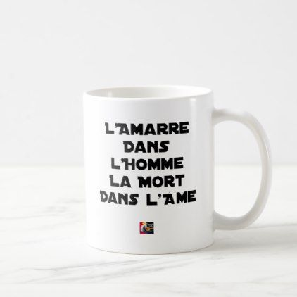 THE MOORING ROPE IN THE MAN DEATH IN THE HEART COFFEE MUG - decor gifts diy home & living cyo giftidea