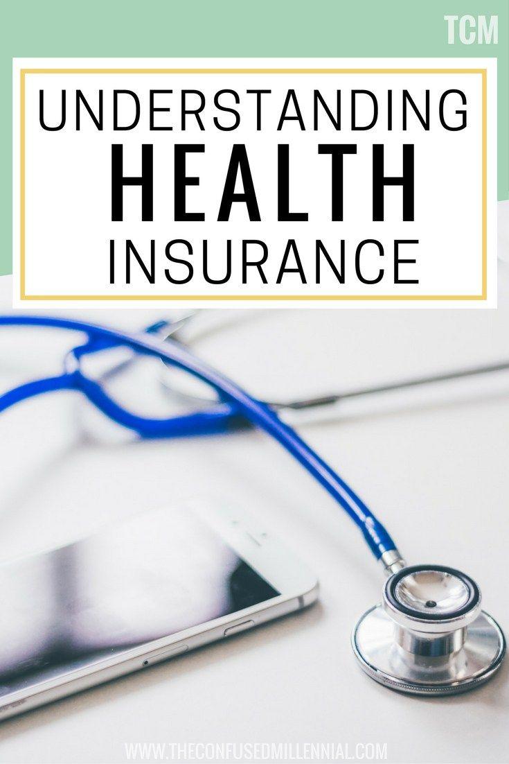 understanding health insurance, understanding healthcare, health insurance tips,... 1