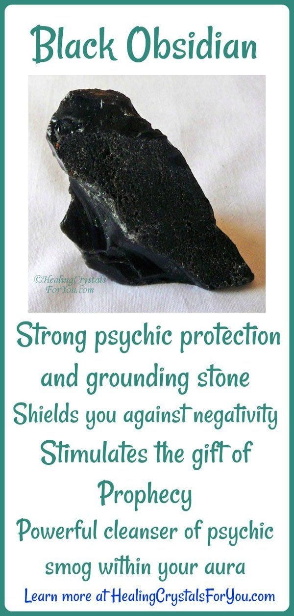 Black Obsidian is a strong psychic protection and grounding stone. It stimulate the gift of prophecy and shields you against negativity.A powerful cleanser of psychic smog created within your aura.