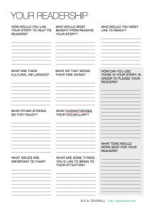 Use this writing worksheet to think about your audience's likes, interests, and needs, and decide how best to use your story to reach them.