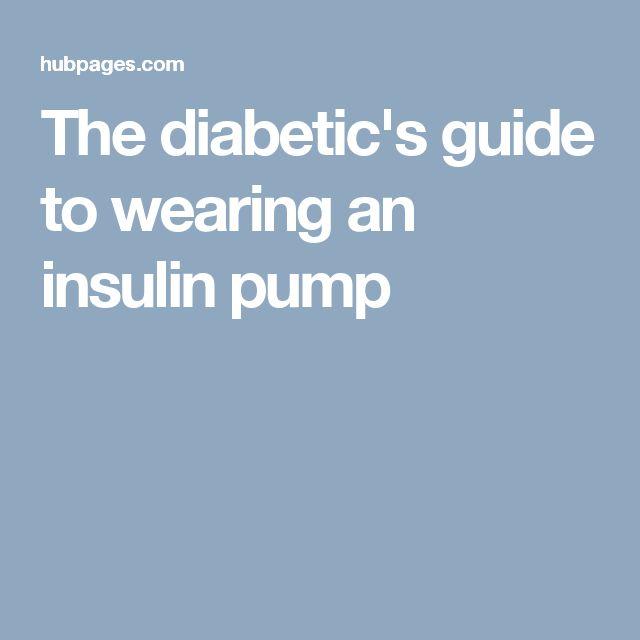 The diabetic's guide to wearing an insulin pump