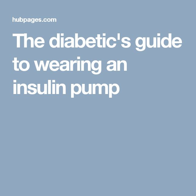 The diabetic's guide to wearing an insulin pump