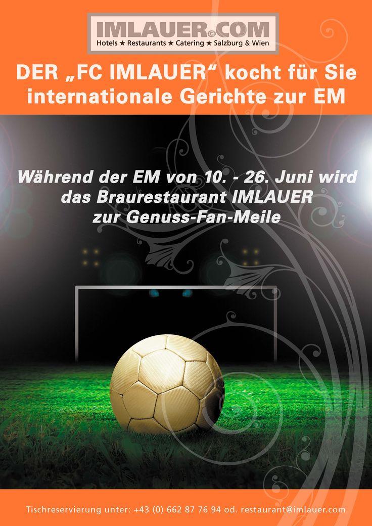 Das Braurestaurant IMLAUER feiert mit Ihnen die Fußball-EM mit internationalen Gerichten