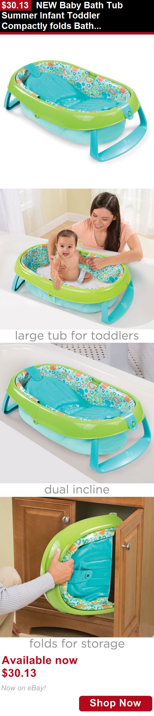 Baby Bath Tubs: New Baby Bath Tub Summer Infant Toddler Compactly Folds Bathroom Storage Travel BUY IT NOW ONLY: $30.13
