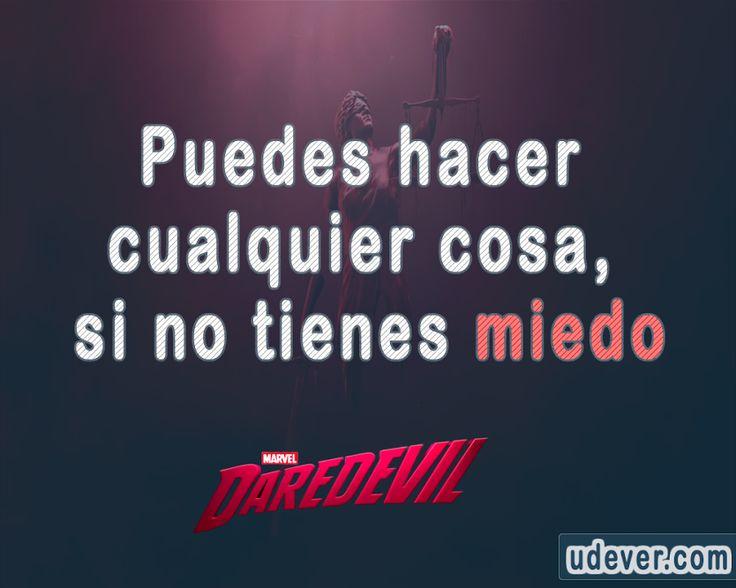 """""""Puedes hacer cualquier ...  #Daredevil #FrasesUdever"""