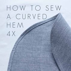 How to sew a curved hem tutorial