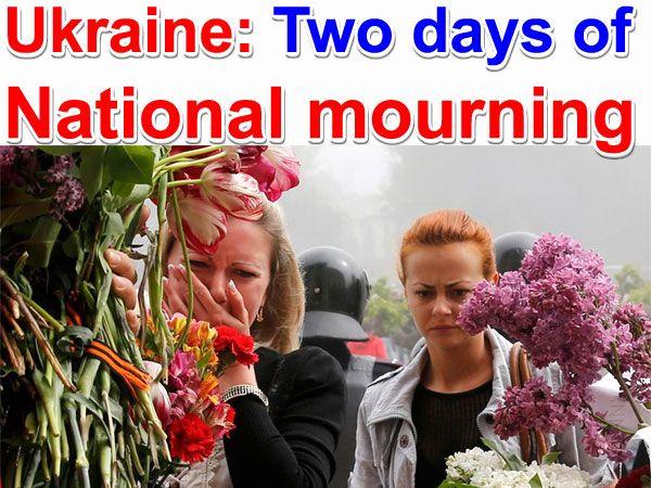 Ukraine: Two days of national mourning | Ukraina & Russia news -   #Odessa #nato3 #ukraine   #ukrainecrisis   #ukrainian   #ukraina   #ucrania   #ucraina   #ucrainafreedom   #ucraino #poland #hato #nato   #usa #us #europe #europeanunion #eu #mourning  #slovtansk #GrafikSaati #haber #haberler #haberleri #news