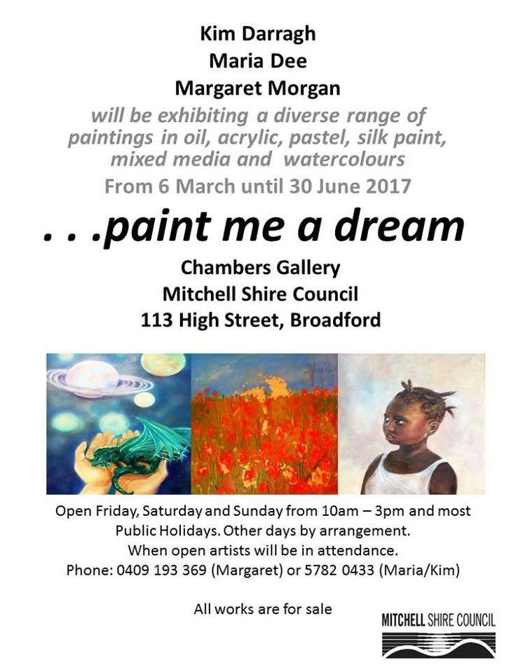 Kim Darragh, Maria Dee & Margaret Morgan ... paint me a dream