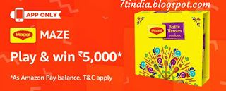Answers for 'Amazon Maggi Maze quiz' and win Rs 5000 live on 30th September 2017