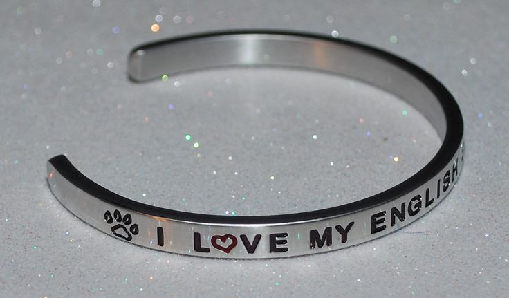 I Love My English Springer Spaniel  | Engraved not Hand Stamped  #Handmade #Cuff