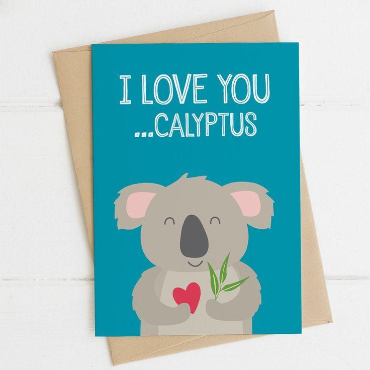 I Love You Calyptus Funny Koala Love Card Anniversary Card Love Cards Funny Koala Cards