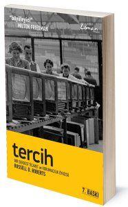 Tercih: Bir Serbest Ticaret ve Korumacılık Öyküsü | Russell Roberts | Çeviren: Mustafa Acar | ISBN: 978-975-251-012-8 | 330 Sayfa