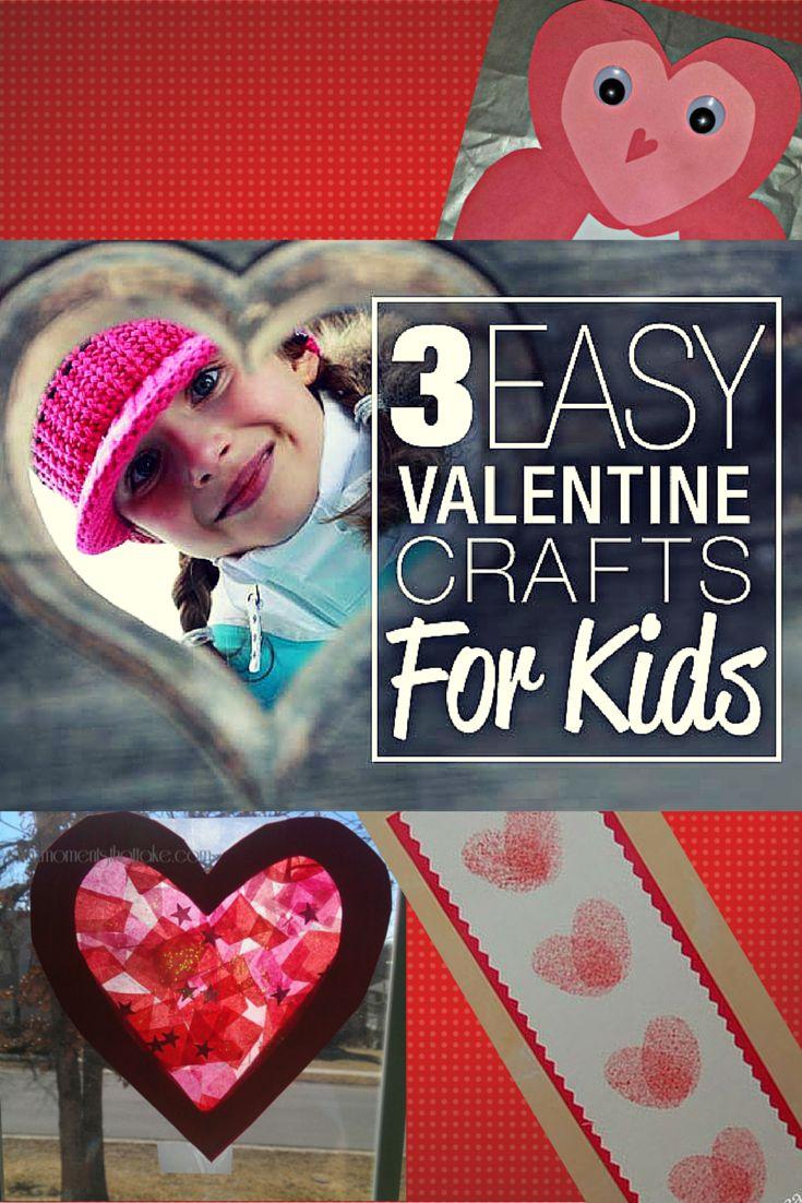 3 Easy Valentine Crafts For Kids