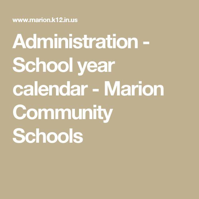 Administration - School year calendar - Marion Community Schools