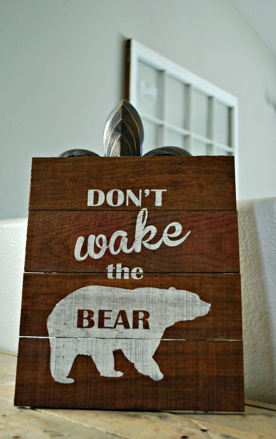 Rustic Sign: don't wake the bear. Perfect for a by RusticMrk
