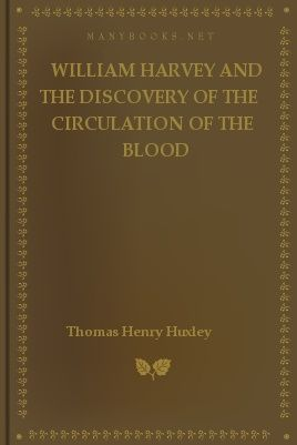 Image result for william harvey and the discovery of the circulation of the blood book