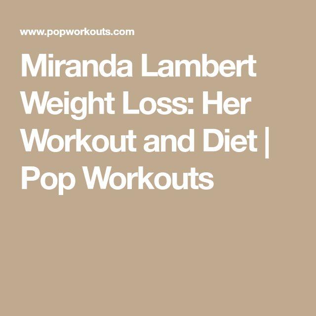 Miranda Lambert Weight Loss: Her Workout and Diet | Pop Workouts