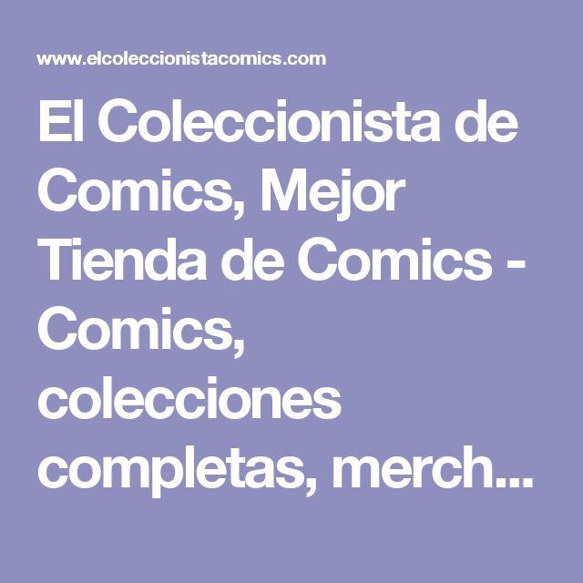 El Coleccionista de Comics, Mejor Tienda de Comics - Comics, colecciones completas, merchandising - Zaragoza y Madrid