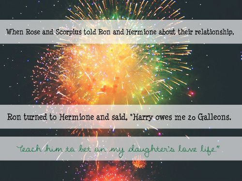 """Harry owes me 20 galleons. That'll teach him not to bet on my daughters love life""."