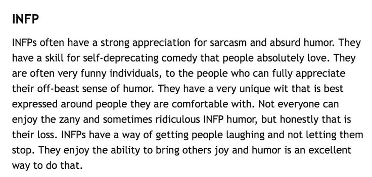 This is sort of me. I'm too self conscious most of the time to be the one making jokes.