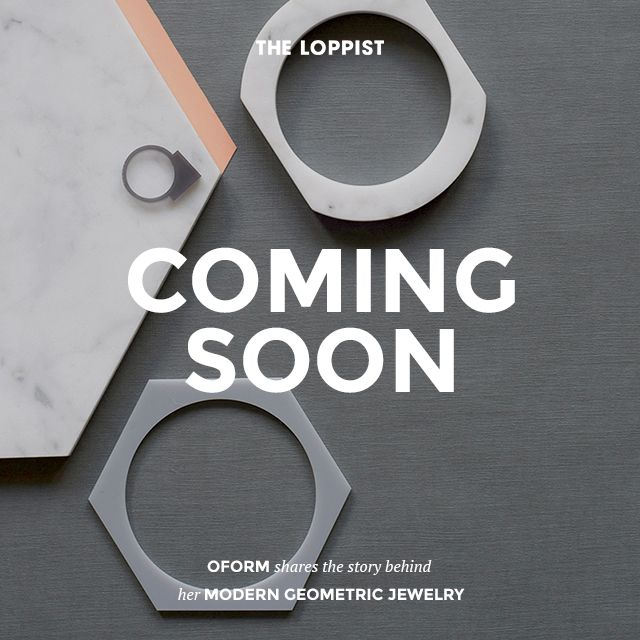 OFORM and her modern geometric jewelry is coming to Loppist.com