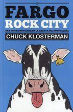 fargo rock city- chuck klosterman Rec.: El Guardian
