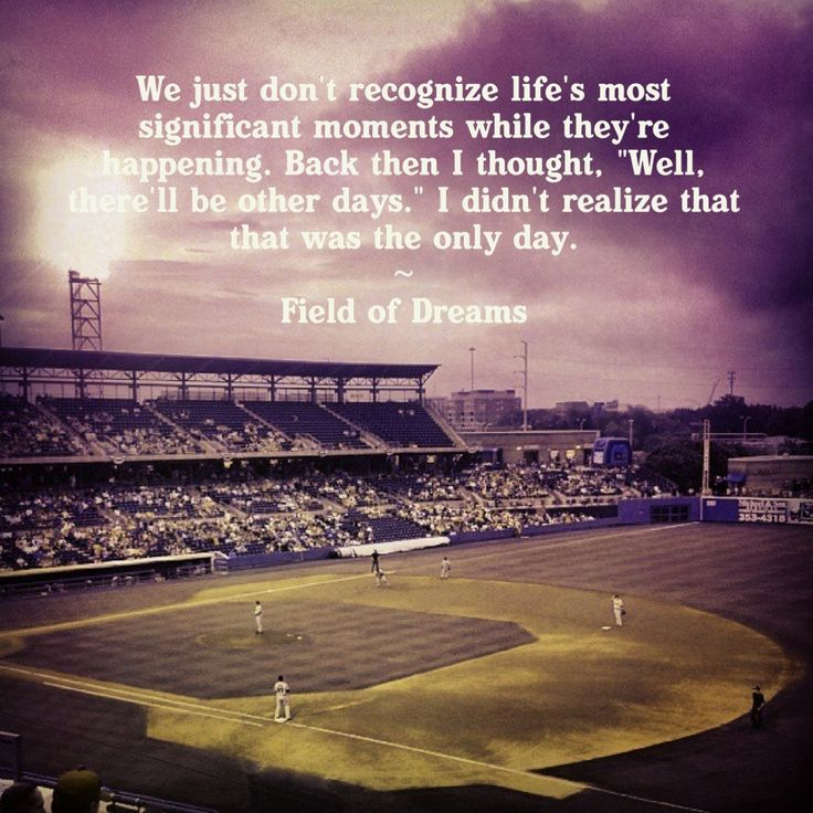 Field of Dreams. Moonlight Graham quote
