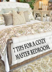 7 Tips to have a cozy master bedroom.