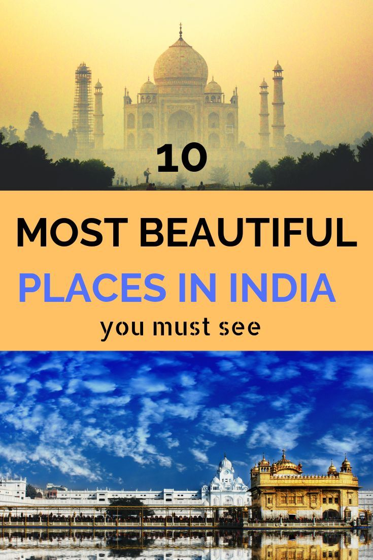 Best Places To Visit In India Top 10 Destinations For Every Type Of Traveler Cool Places To Visit Top 10 Destinations Places To Visit