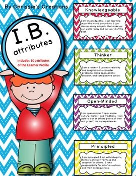 International Baccalaureate: IB Learner profile Attributes Posters for PYP or MYP************************************************************************Update July 2016- Now includes signs for 'Learner Profile' and 1/2 page 'Learner Profile' with and without clipart. **IB attributes posters include so many choices:* 1/2 page attribute words only*1/2 page attribute words with clipart*1/2 page attribute words with kid friendly language*1/2 page attribute words with kid friendly language and…