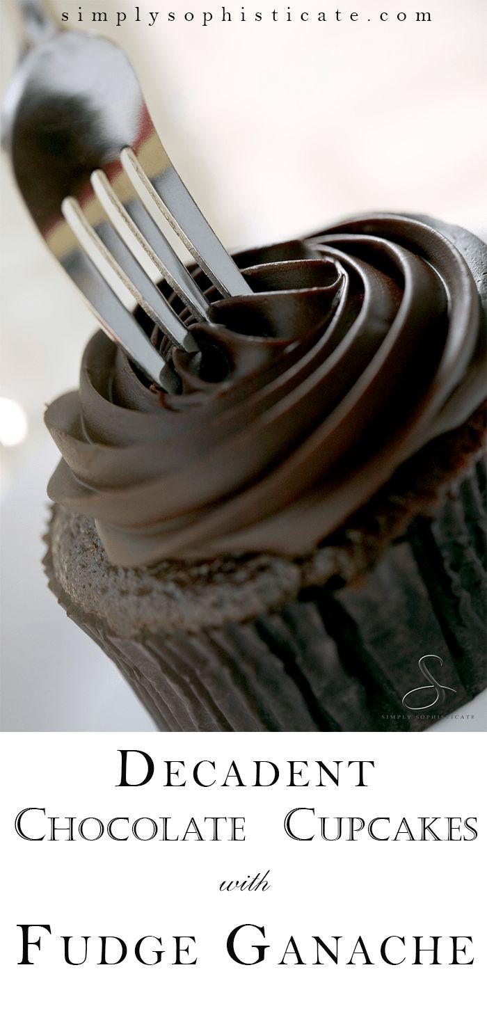 Decadent Chocolate Cupcakes with Fudge Ganache