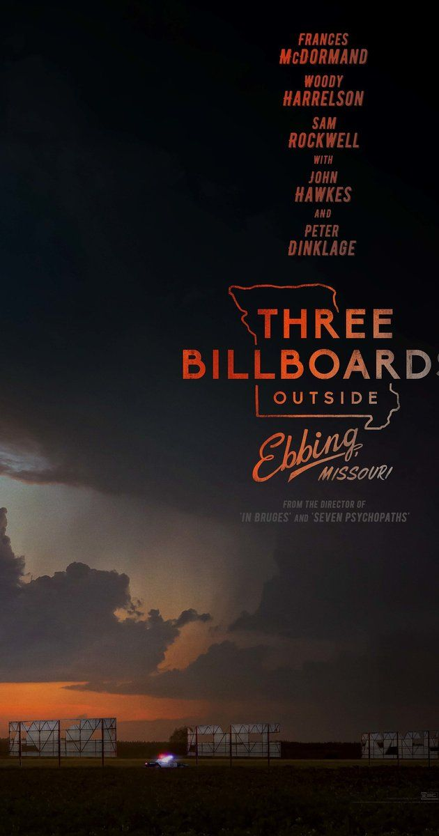 Woody Harelson, Frances McDormand, Caleb Landry Jones, Sam Rockwell, Abbie Cornish, Peter Dinklage.   THREE BILLBOARDS OUTSIDE EBBING, MISSOURI is a darkly comic drama from Academy Award winner Martin McDonagh (In Bruges). After months have passed without a culprit in her daughter's murder case, Mildred Hayes (Academy Award winner Frances McDormand) makes a bold move, painting three signs leading into her town with a controversial message directed at William Willoughby (Academy Award…