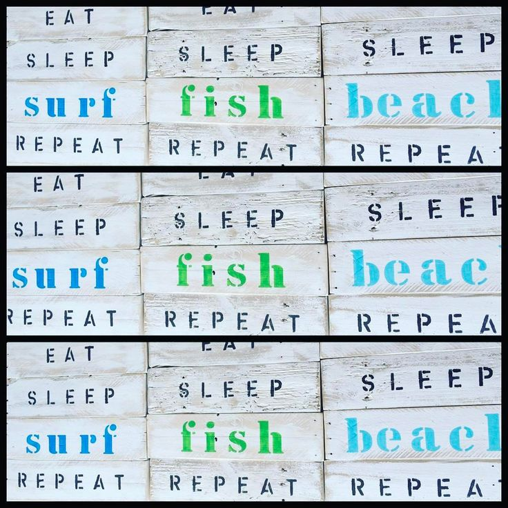 "61 Likes, 3 Comments - Lucy Lloyd Cahalin (@signsbyseasalt) on Instagram: ""Too much 🍽 & 💤 not enough 🏝. . . . #pallet #palletart #palletwood #palletdecor #eatsleeprepeat…"""