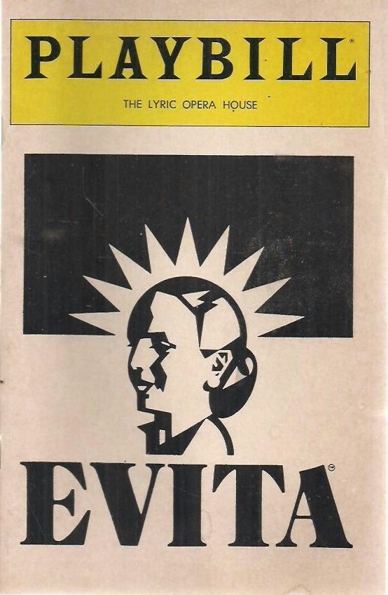 """Theatre Programme from the Premiere Baltimore Production of the Andrew Lloyd / Tim Rice musical """"Evita,"""" which performed March 23 thru April 16, 1983 at the Lyric Opera House."""