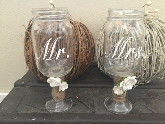 Mr. and Mrs mason jar toasting/wine glasses by PinnerSisters