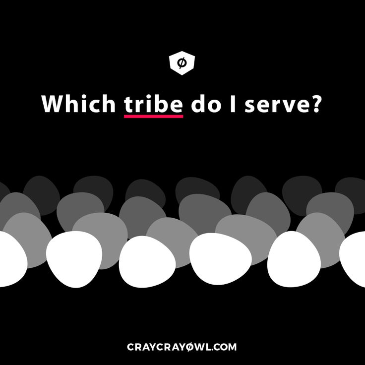 A tribe is a niche, a group of people that your customer belongs to and identifies with. The tribe shares values, interests, hobbies, ideas, needs and aspirations and you need to support it in order to gain the its respect and appreciation. By being generous, brave and trustworthy, this tribe might become your fans and your army of loyal advocates. #tribes #sethgodin #branding #strategy