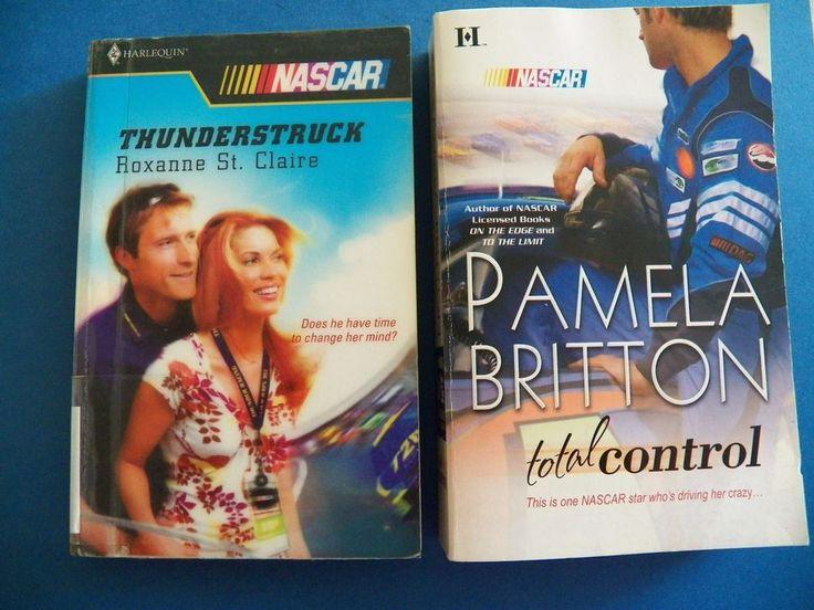 Books NASCAR NOVELS - Total Control - Pamela Britton / Thunderstruck - St Claire