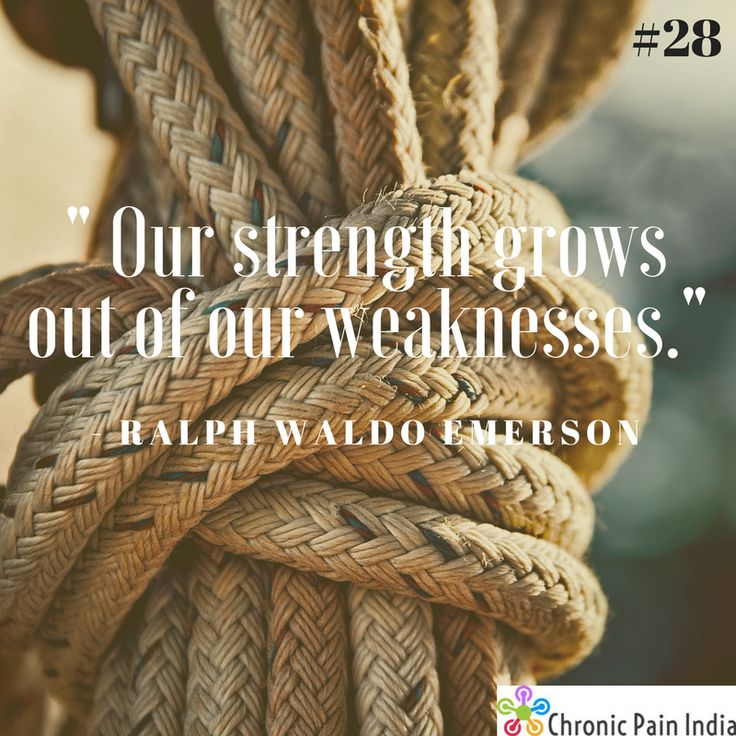 Our strength grows out of our weaknesses.  #28 of 365days. #motivationalquotes #positivethinking #chronicillness #chronicpain #chronicpainindia #india