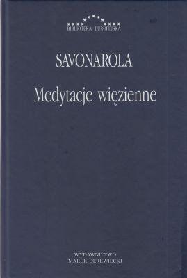 Medytacje więzienne Girolamo Savonarola