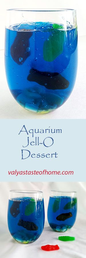 Aquarium Jell-O Dessert - Kids Project Recipe http://valyastasteofhome.com/aquarium-jell-o-dessert