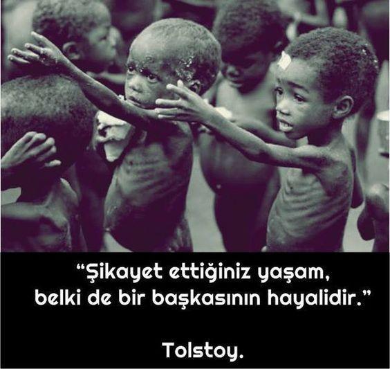 """""""Şikayet ettiğiniz yaşam, belki de bir başkasının hayalidir."""" Tolstoy #sözlerorijinal"""