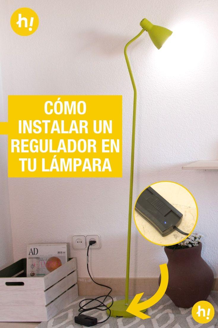Asi Puedes Instalar Un Regulador En Tu Lampara De Pie Lampara Regulador Lamparas De Pie