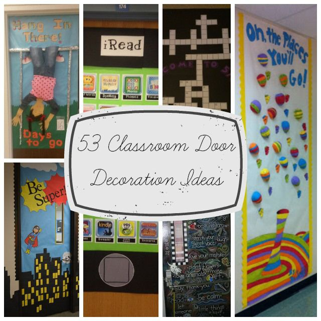 6 Ideas On How To Display Your Home Accessories: 53 Classroom Door Decoration Projects For Teachers