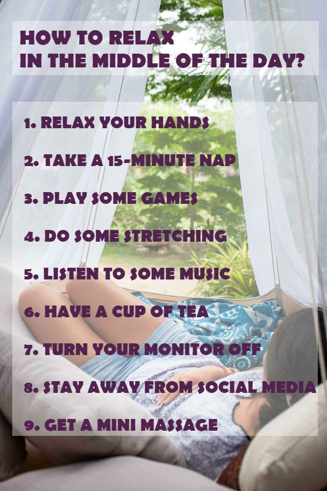 9 tips on how to relax in the middle of the day  videos