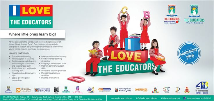 "Print Ad for ""I Love The Educators"" Admission Campaign 2015 published in Daily Jang and Daily Express Newspaper on Sunday, August 09, 2015."