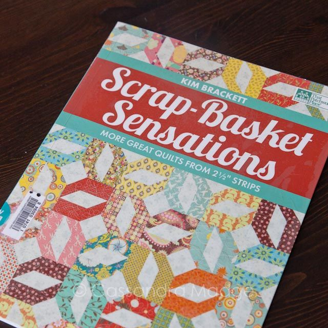 """Scrap-Basket Sensations by Kim Brackett. More great quilts from 2 1/2"""" Strips. Jelly Roll friendly."""