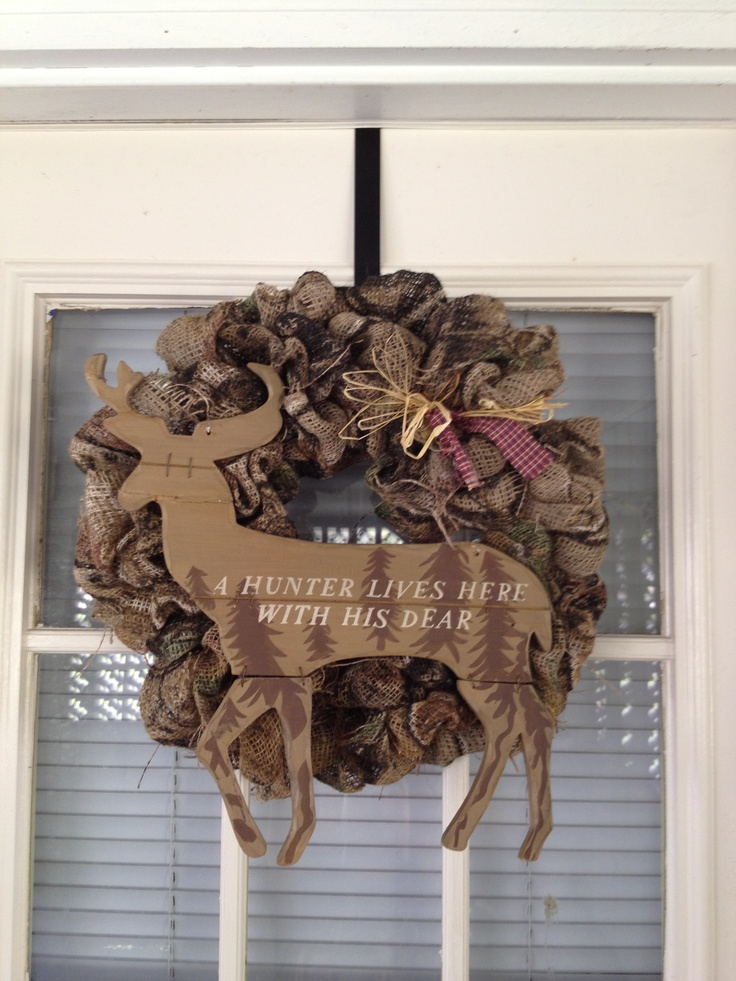 My Camo Burlap Wreath! Gotta change up the saying