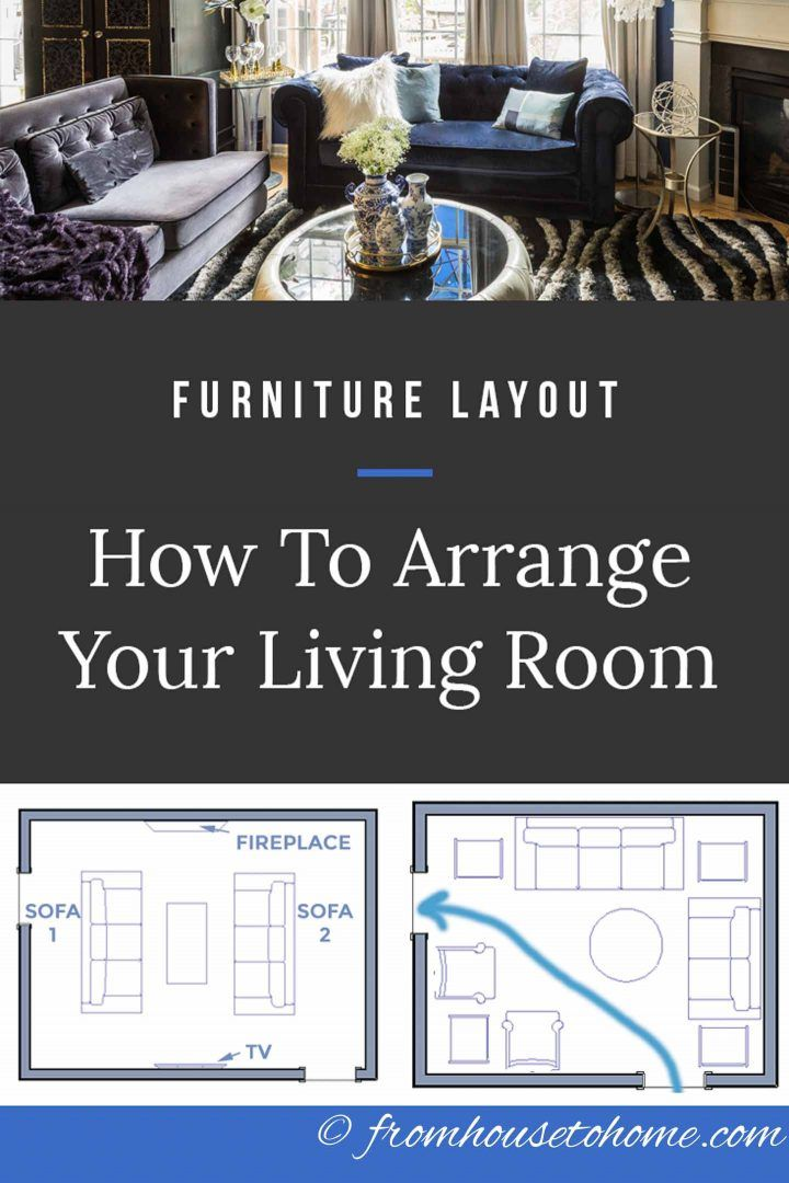 Living Room Layouts And Furniture Arrangement Tips Living Room Furniture Layout Livingroom Layout Living Room Furniture Arrangement