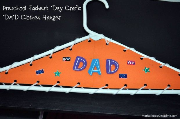 Father's Day Craft (Preschool or Early Elementary):  DAD Clothes Hanger: