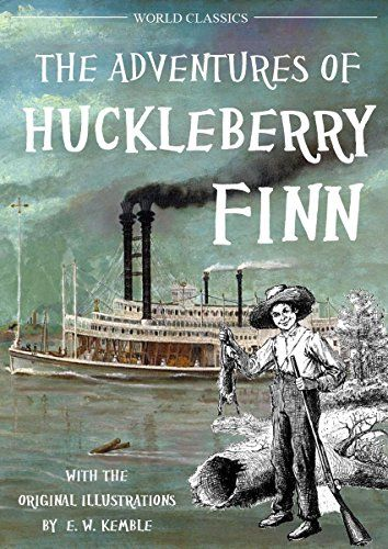 The Adventures of Huckleberry Finn  (with the original illustrations by E. W. Kemble) by Mark Twain #Kindle #ebooks http://www.amazon.com/dp/B017OPGJQ2/ref=cm_sw_r_pi_dp_7mIpwb0F65KRZ